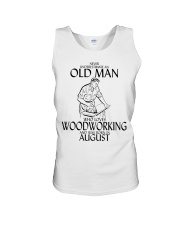 Never Underestimate Old Man Woodworking August Unisex Tank thumbnail