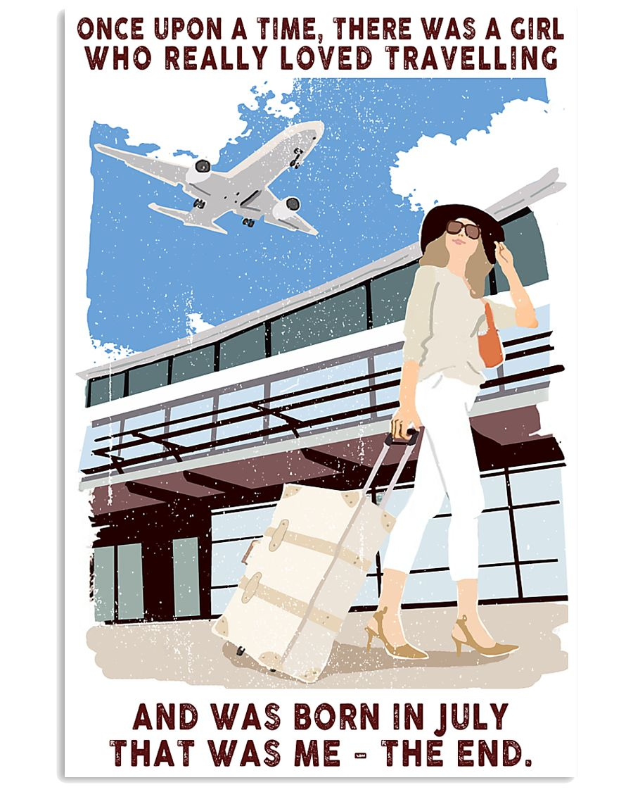 July Girl Loves Travelling 24x36 Poster