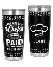 Don't Mess With Chefs Personalized 20oz Tumbler front