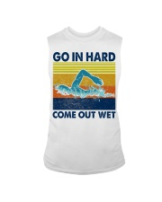 Go In Hard Come Out Wet Sleeveless Tee thumbnail