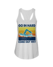 Go In Hard Come Out Wet Ladies Flowy Tank thumbnail