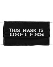 This Mask Is Useless Cloth face mask front