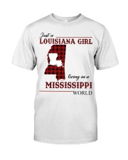 Just A Louisiana Girl In Mississippi Worl Classic T-Shirt front