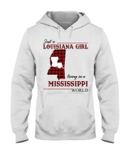 Just A Louisiana Girl In Mississippi Worl Hooded Sweatshirt thumbnail
