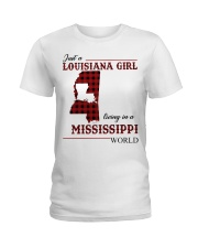 Just A Louisiana Girl In Mississippi Worl Ladies T-Shirt thumbnail