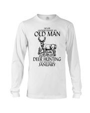 Never Underestimate Old Man Deer Hunting January Long Sleeve Tee thumbnail
