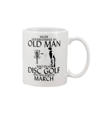 Never Underestimate Old  Man Disc Golf March Mug thumbnail