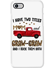 I Have Two Titles Mom and Graw-graw Phone Case thumbnail