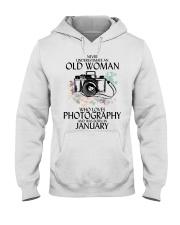 Never Underestimate Old Woman Photography January Hooded Sweatshirt thumbnail