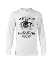 Never Underestimate Old Woman Photography January Long Sleeve Tee thumbnail