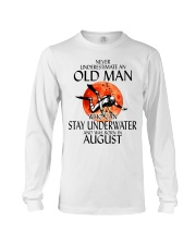 Old Man Stay Underwater August Long Sleeve Tee thumbnail