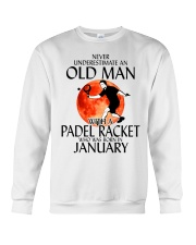 Never Underestimate Old Man Padel Racket January Crewneck Sweatshirt thumbnail