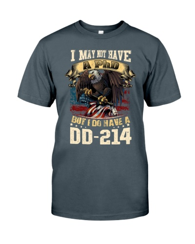 I MAY NOT HAVE A PhD BUT I DO HAVE A DD-214