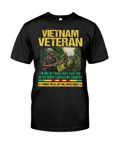 VIETNAM VETERAN - I WILL NEVER FORGET