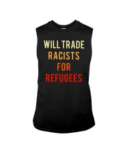 WILL TRADE RACISTS FOR REFUGEES Sleeveless Tee thumbnail