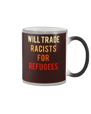 WILL TRADE RACISTS FOR REFUGEES Color Changing Mug thumbnail
