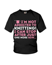 Knitter I Am Not Addictict To Knitting Youth T-Shirt thumbnail
