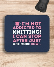 Knitter I Am Not Addictict To Knitting Mousepad aos-mousepad-front-lifestyle-1