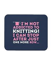 Knitter I Am Not Addictict To Knitting Mousepad thumbnail