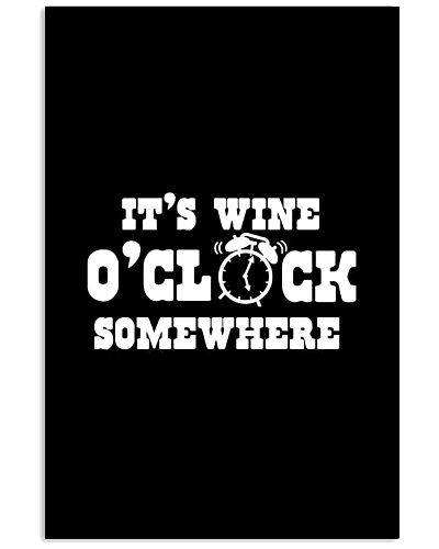 It Is Wine O'clock Somewhere