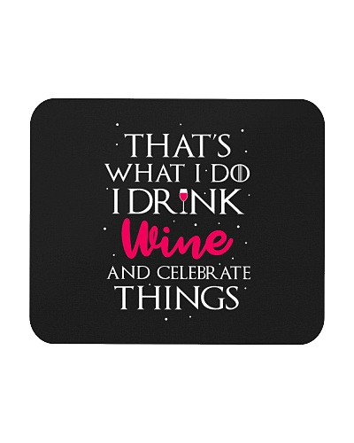Drink Wine and Celebrate Things