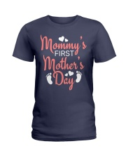Mommy's First Mothers Day Ladies T-Shirt front