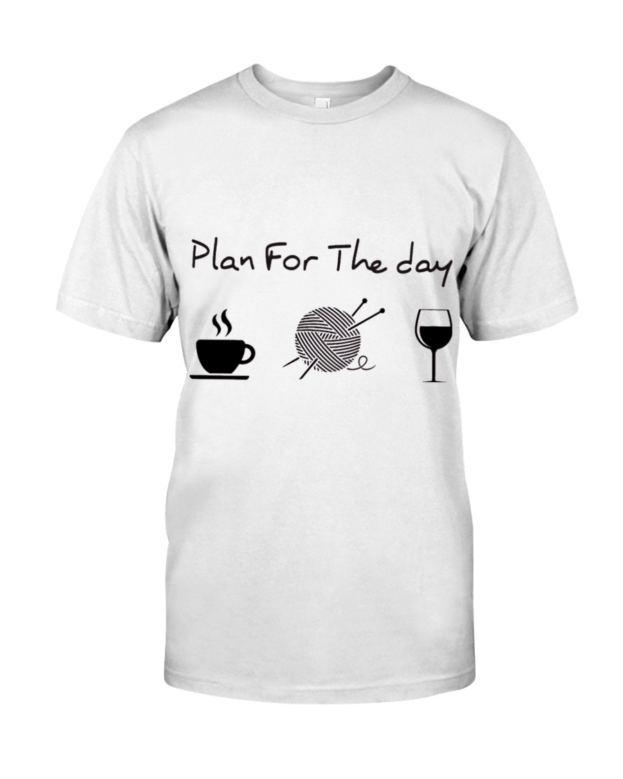 Plan For The Day Knitting Classic T-Shirt