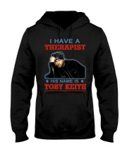 I HAVE A THERAPIST HIS NAME IS TOBY KEITH Hooded Sweatshirt thumbnail