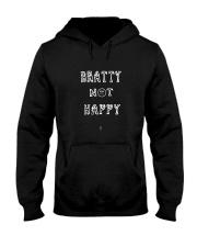 Bratty Not Happy  Hooded Sweatshirt front