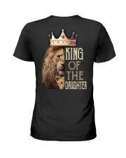 KING OF THE DAUGHTER Ladies T-Shirt thumbnail