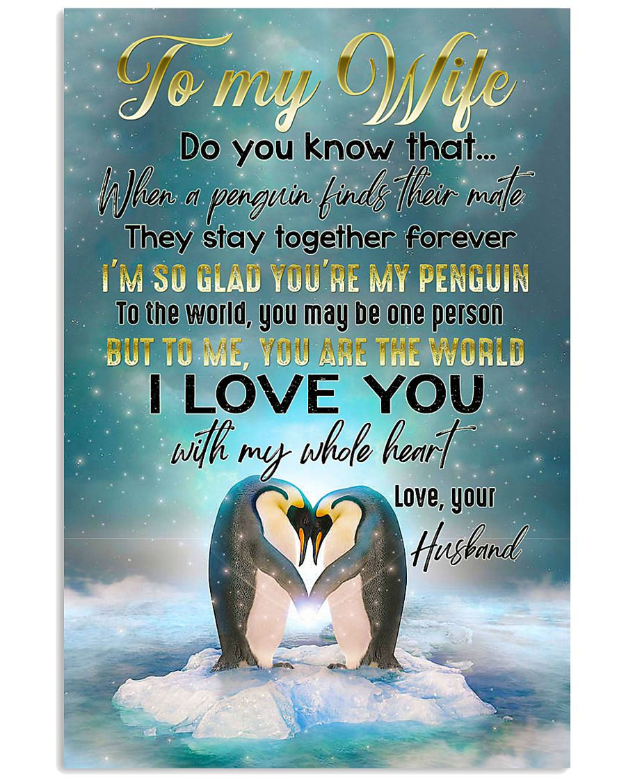 TO MY WIFE - PENGUIN - I LOVE YOU 16x24 Poster