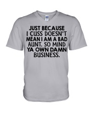 Just because I cuss doesn't mean I am a bad Aunt V-Neck T-Shirt thumbnail