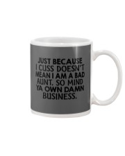Just because I cuss doesn't mean I am a bad Aunt Mug thumbnail