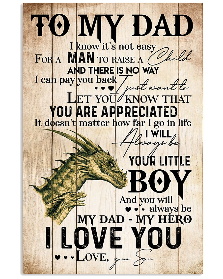 TO MY DAD - DRAGON - MY HERO 16x24 Poster