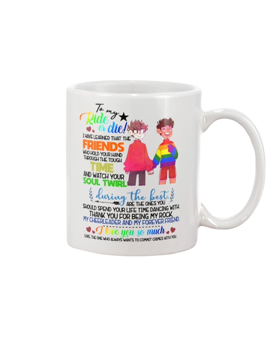 TO MY RIDE OR DIE Mug