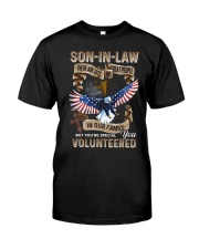 T-SHIRT - SON-IN-LAW - EAGLE - YOU VOLUNTEERED Classic T-Shirt front