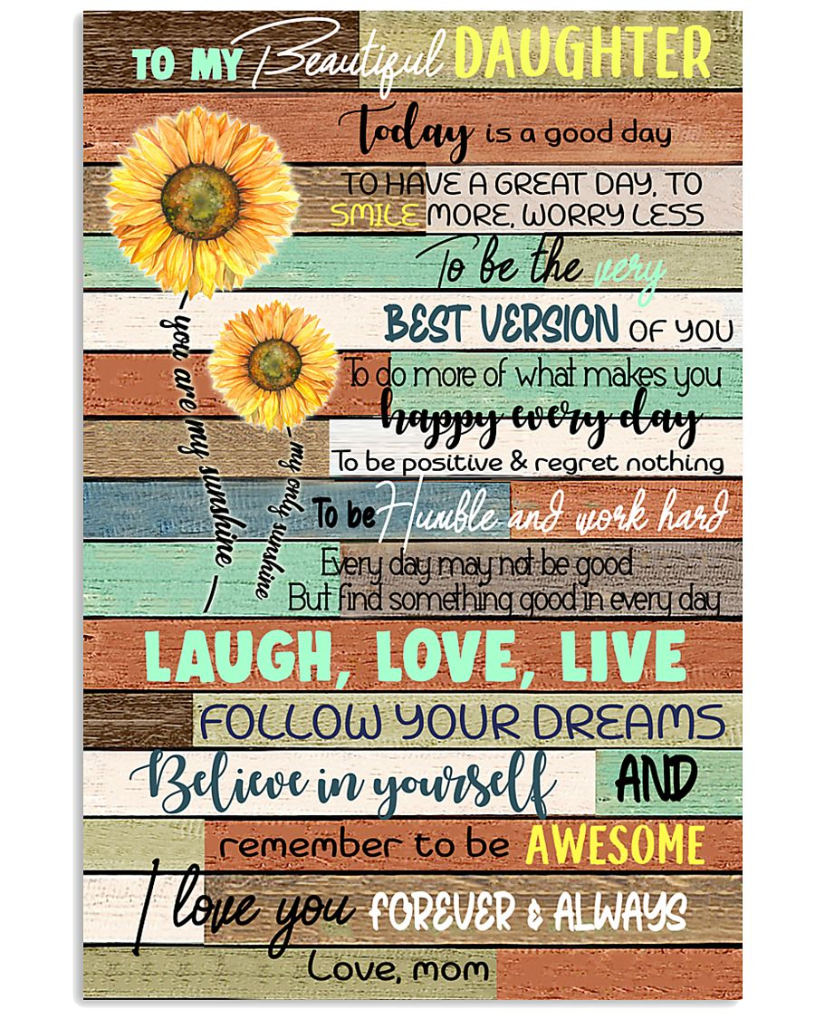 TO DAUGHTER - SUNFLOWER - ALWAYS 16x24 Poster