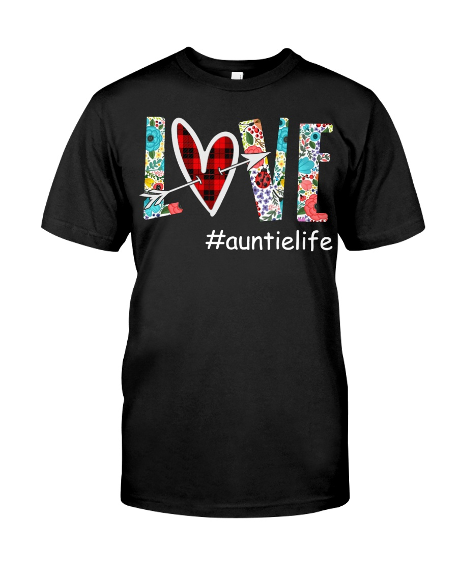 Love auntielife Classic T-Shirt