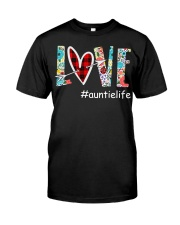 Love auntielife Classic T-Shirt front