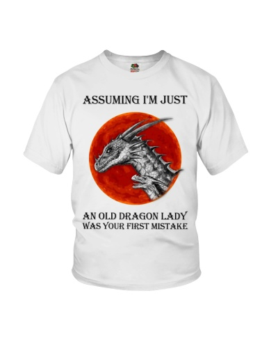 Assuming I'm just an old dragon lady