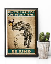 Dinosaurs - In A world Where You Can Be Anything 16x24 Poster lifestyle-poster-8