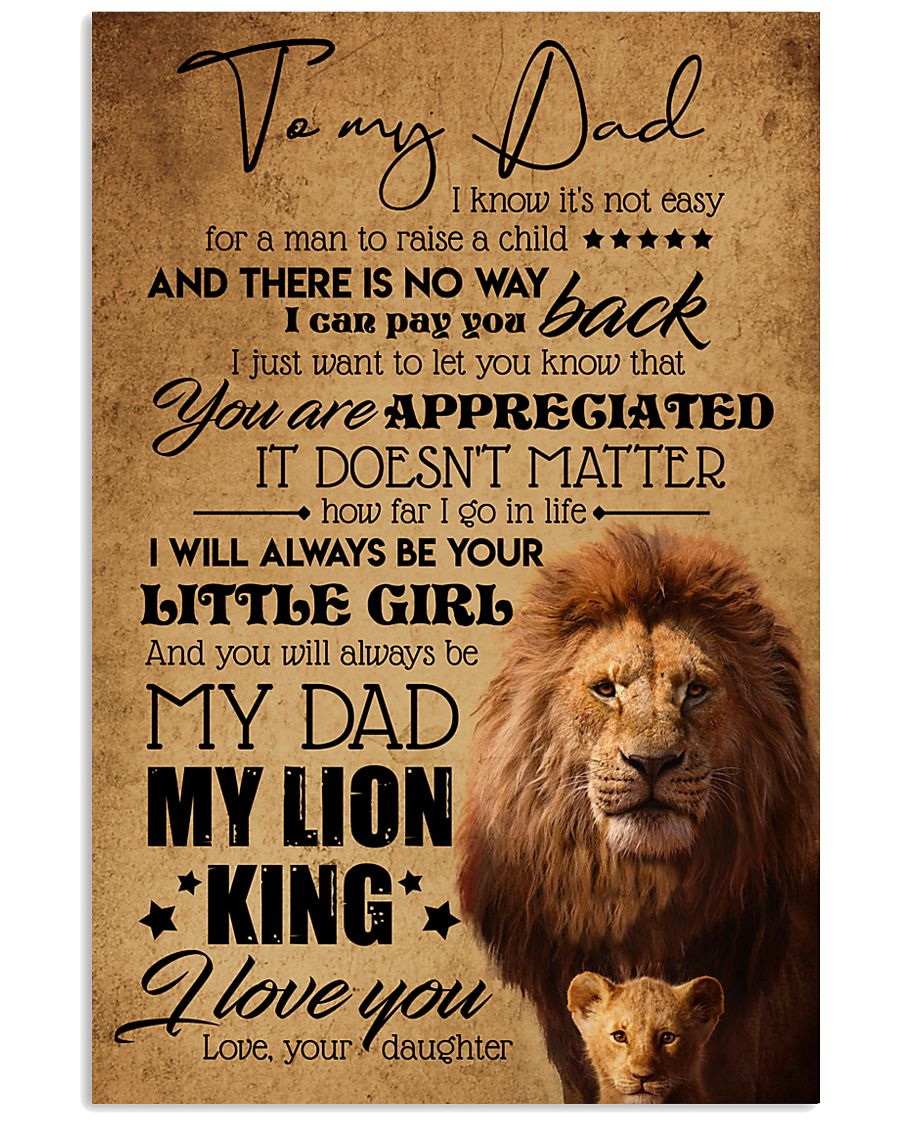 TO MY DAD - LION - YOU ARE APPRECIATED 16x24 Poster