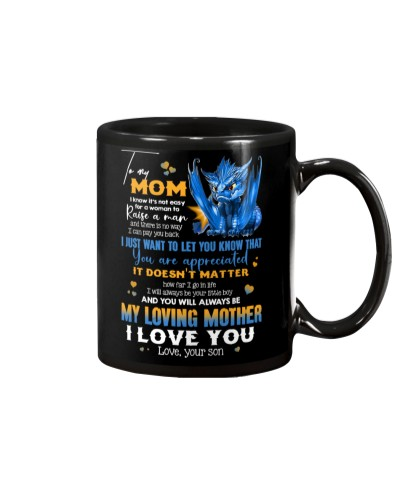 MUG - TO MY MOM - DRAGON - YOU ARE APPRECIATED