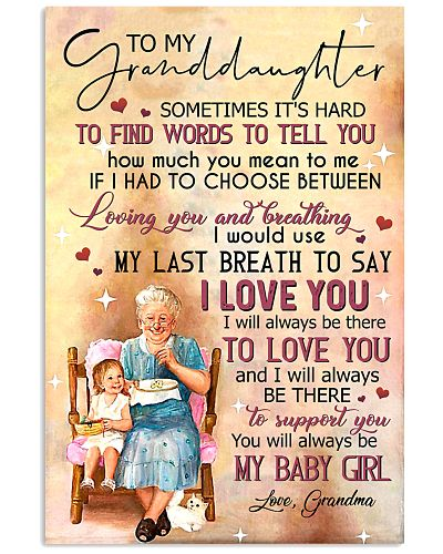 TO MY GRANDDAUGHTER - I LOVE YOU - FROM GRANDMA