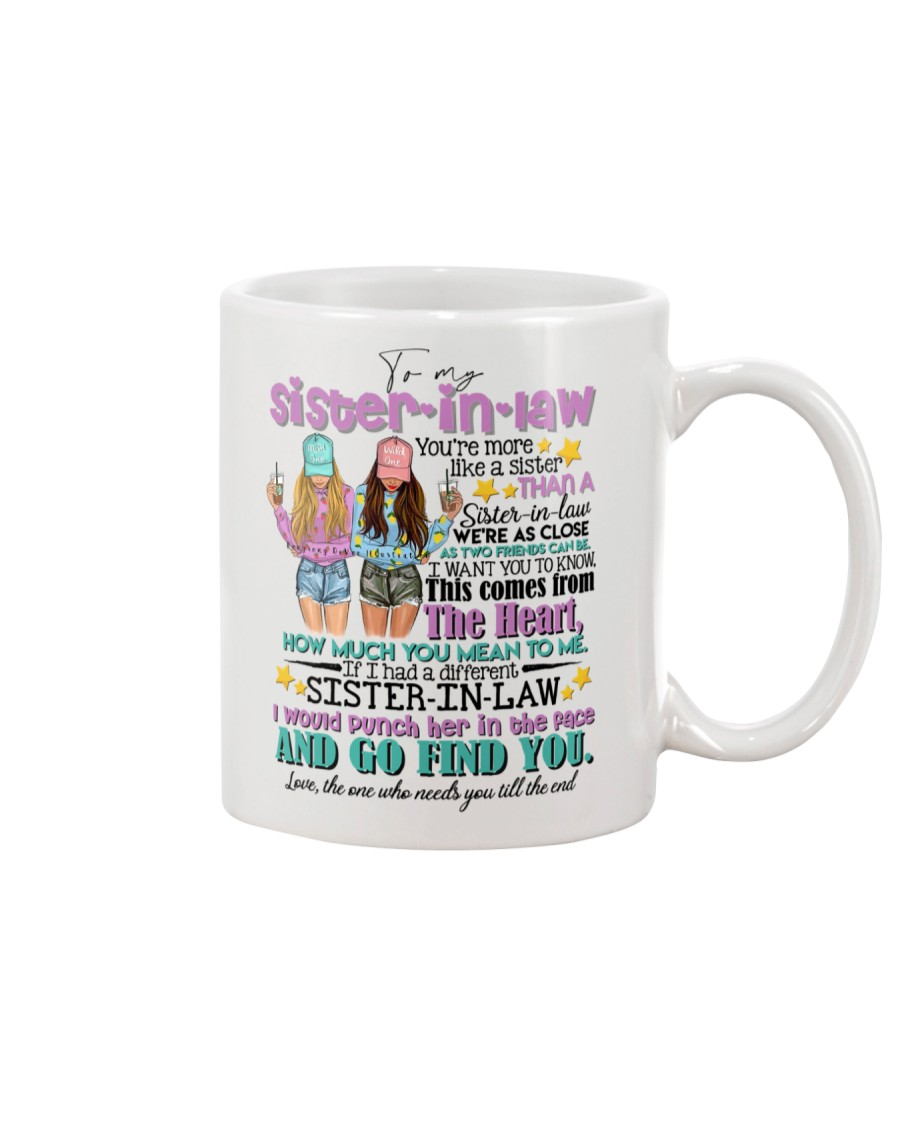 TO MY SISTER-IN-LAW - GIRLS - MORE LIKE A SISTER Mug