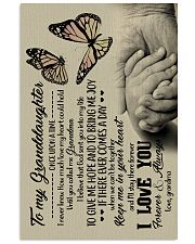 To Granddaughter - God Sent You Into My Life 16x24 Poster front