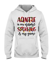 Auntie is my name Spoiling is my game Hooded Sweatshirt thumbnail