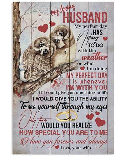 HUSBAND - MY PERFECT DAY IS WHENEVER I'M WITH YOU