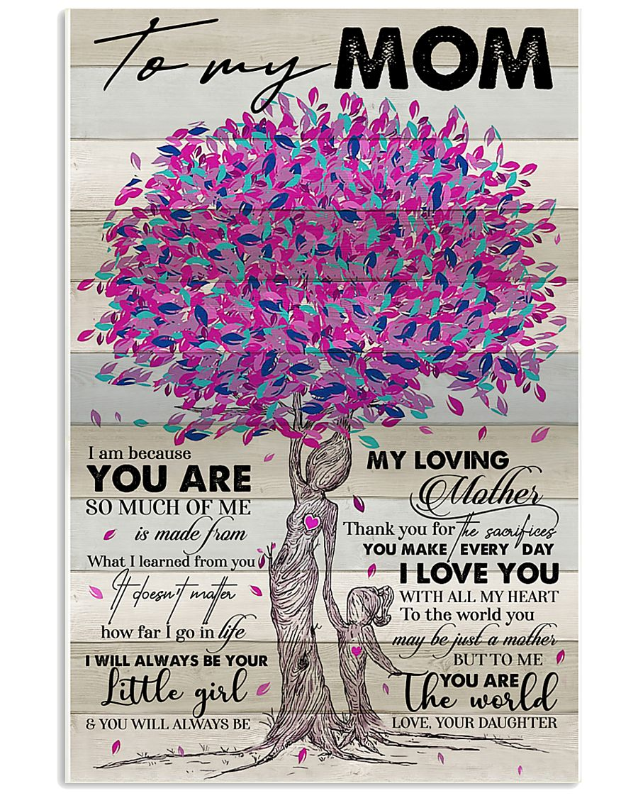 TO MY MOM - TREE - MY LOVING MOTHER 16x24 Poster