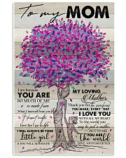 TO MY MOM - TREE - MY LOVING MOTHER 16x24 Poster front